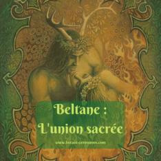Beltane : l'union sacrée